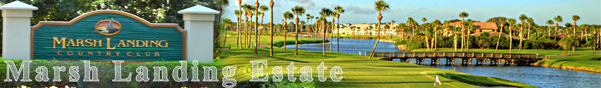 Marsh Landing Estate Header